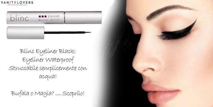 Torni dal lavoro e non hai voglia di struccarti? Prova l'#eyeliner #Blinc struccabile anche con acqua. Clicca su http://www.vanitylovers.com/blinc-eyeliner-black.html?utm_source=pinterest.com&utm_medium=post&utm_content=vanity-blinc-eyeliner-black&utm_campaign=pin-mitrucco