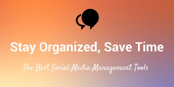 How Do You Manage Multiple Social Media Accounts? Our 12 Best Time-Saving Tools and Strategies