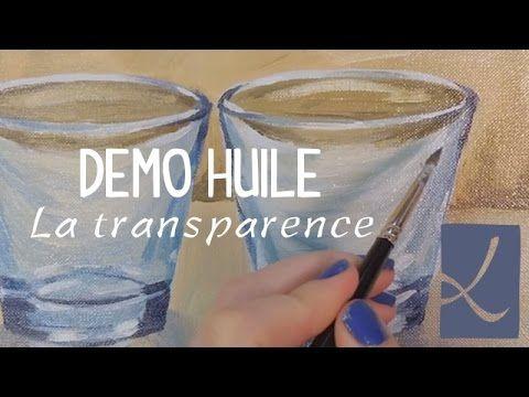 Demo huile Les verres / Oil painting glasses ▲●▲ AtelierDeLouise - YouTube