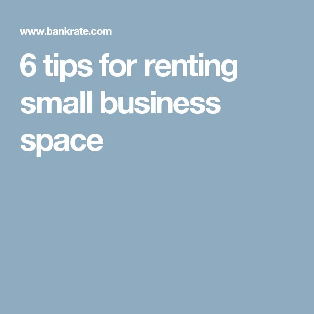 6 tips for renting small business space