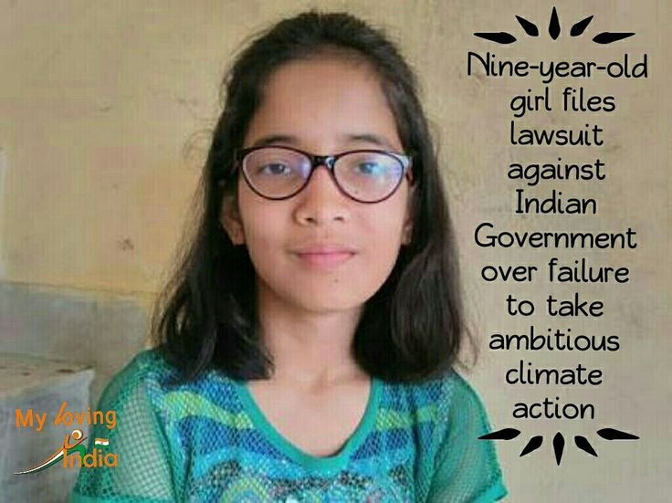 Ridhima Pandey wants the government to save the planet for future generations.She files lawsuit against Indian Government over failure to take ambitious climate action. A petition has been filed in the National Green Tribunal(NGT), a specialised court established in 2010, which hears only environmental cases.She asks the court to order the Government to prepare a carbon budget and a national climate recovery plan.She proved that Indian Youth is rising up.