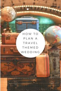Bride to Be Reading ~ Want a Travel Theme Wedding? Read on to find out how! #travel #weddings