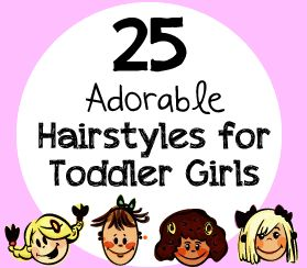 25 Adorable Hairstyles for Toddler Girls #Hair #toddlers