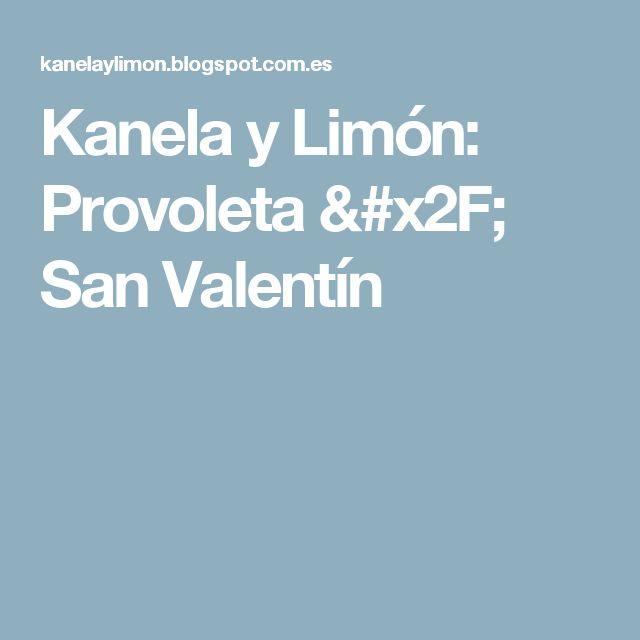 Kanela y Limón: Provoleta / San Valentín