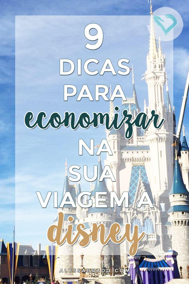 Vai viajar para o lugar mais mágico do mundo mas não quer gastar muito? Então clica no link e confira essas 9 dicas para economizar na sua viagem a Disney! | Alyssa Prado Blog de Viagens