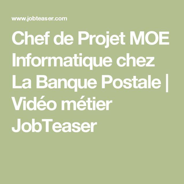 Chef de Projet MOE Informatique chez La Banque Postale   Vidéo métier JobTeaser