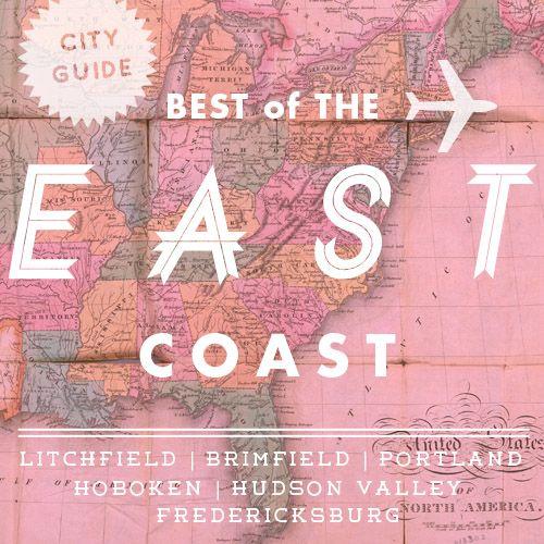 Best of the East Coast | Litchfield, Brimfield, Portland- ME, Hoboken, Hudson Valley, Fredericksburg- VA