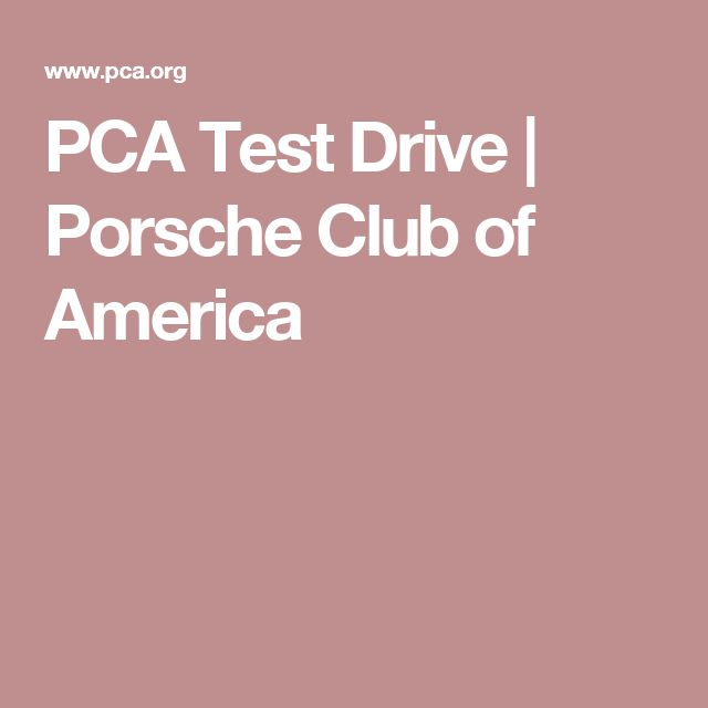 PCA Test Drive | Porsche Club of America