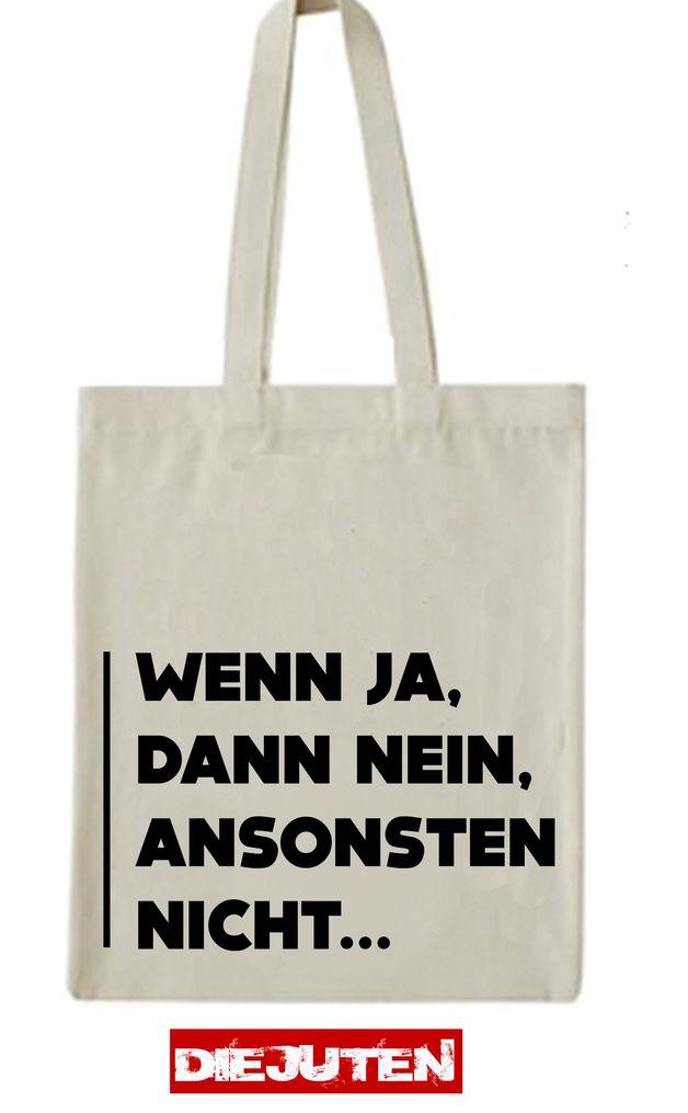 """Jutebeutel """"Wenn ja..."""" // tote bag by Die juten via DaWanda.com"""
