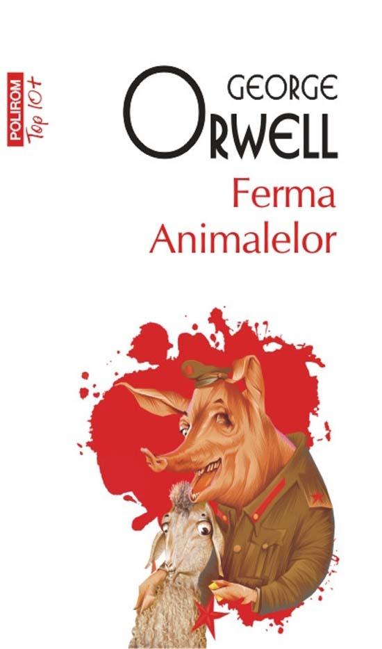 """Astazi, impreuna cu Ziarul de Iasi: """"Ferma animalelor"""", de George Orwell."""