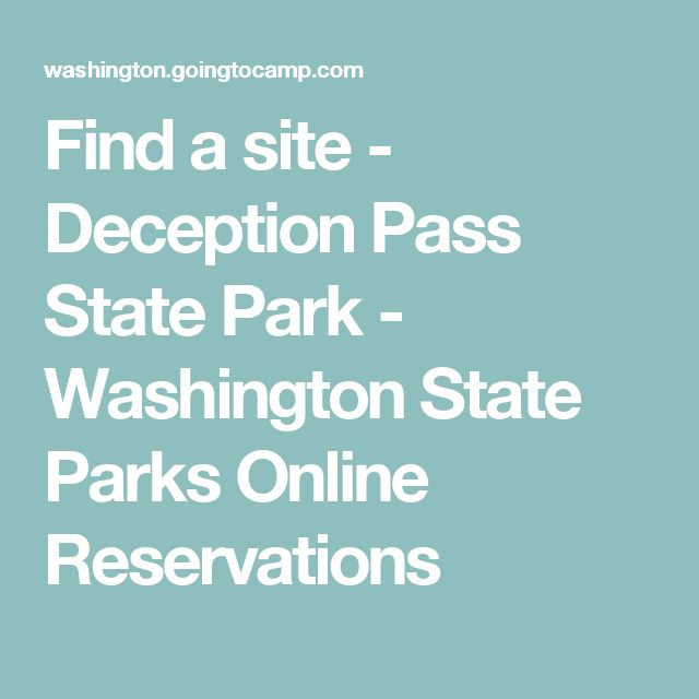 Find a site   - Deception Pass State Park - Washington State Parks Online Reservations