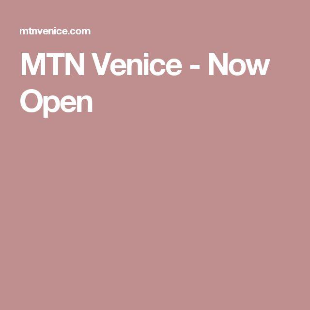 MTN Venice - Now Open