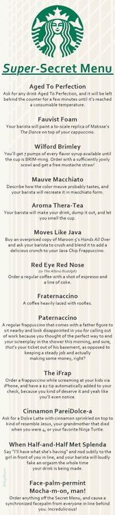 Starbucks Secret Menu idk why its called secret menu , this should be called , awesome combinations at starbucks