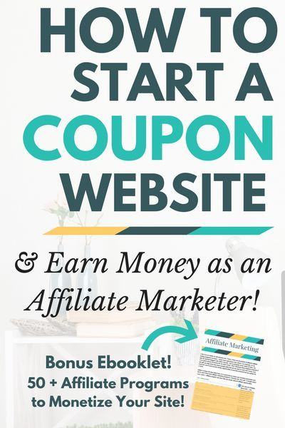 Start your own coupon website and make money online as an affiliate marketer. Here's how.