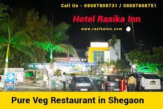 Rasika Inn Hotel & Restaurant: rasikainn.com  Veg Restaurant in Shegaon