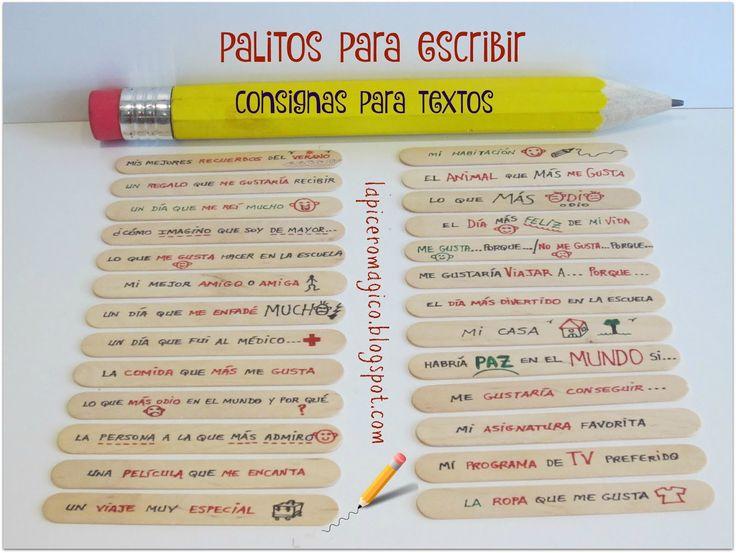 Una forma de tener siempre a mano un surtido variado de consignas de escritura es éste: los palitos de escritura. Los míos están cla...