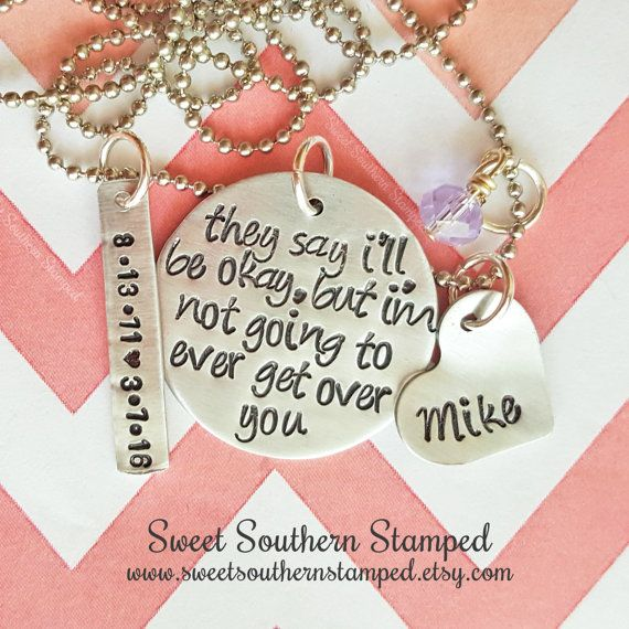:{: They Say Ill Be Okay, But Im Not Going To Ever Get Over You Necklace :}:  This listing is for 1 (one) They Say Ill Be Okay, But Im Not