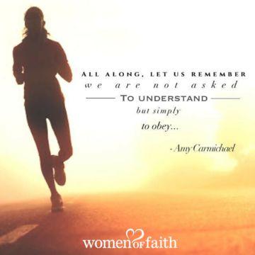 Reminder from Amy Carmichael  womenoffaith.com