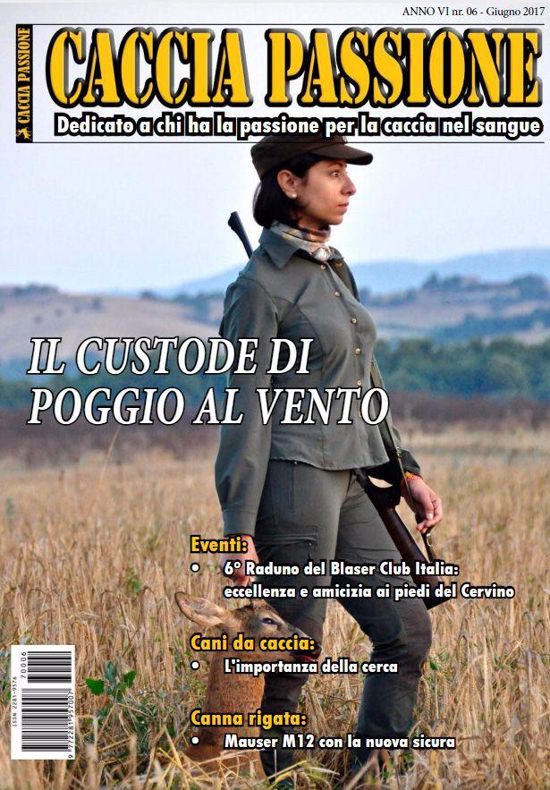 Caccia Passione Anno VI – n° 06 Giugno 2017