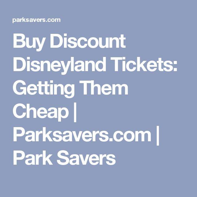 Buy Discount Disneyland Tickets: Getting Them Cheap | Parksavers.com | Park Savers
