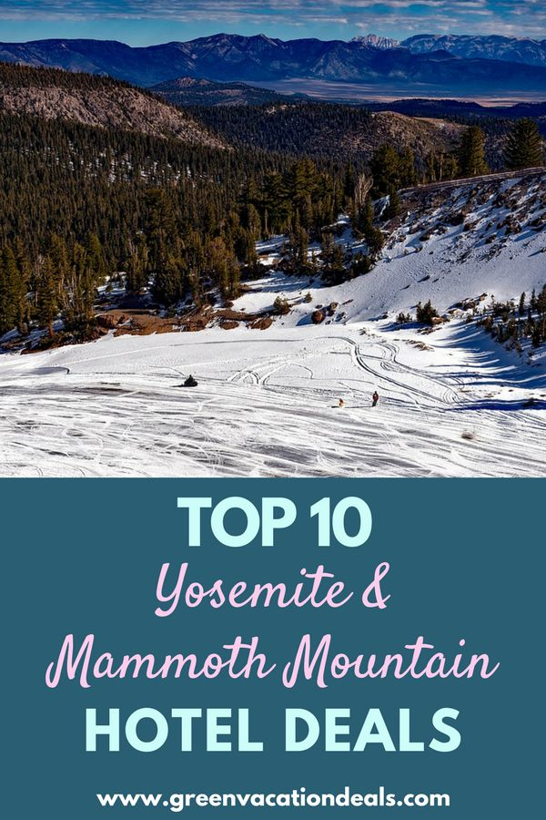 California Vacation Ideas - travel to a resort in the Sierra Nevada mountain range in California! Click to find out the Top 10 Yosemite & Mammoth Mountain Hotel Deals. Must read when planning a trip to the Yosemite National Park area or the Mammoth Mountain Ski Resort area. #Yosemite #MammothMountain #Hotel #nps #snowboarding #skiing #snowboard #ski #TeamUSA #Olympics #WinterOlympics #California #SierraNevada #Sierra #NorthernCalifornia #camping #hiking #Cali