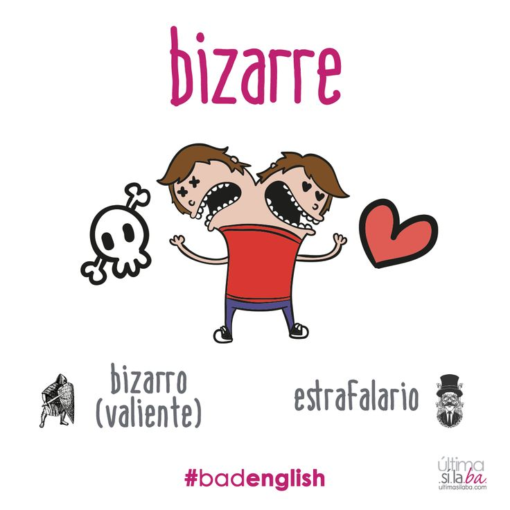 La palabra «bizarro», en español, quiere decir heróico, valiente, arriesgado. No tiene nada que ver con «bizarre» que, en inglés, significa raro, estrambótico, estrafalario. Evita el #badenglish, ¡contáctanos! Somos traductores p-r-o-f-e-s-i-o-n-a-l-e-s. #gramática #traducción #falsocognado