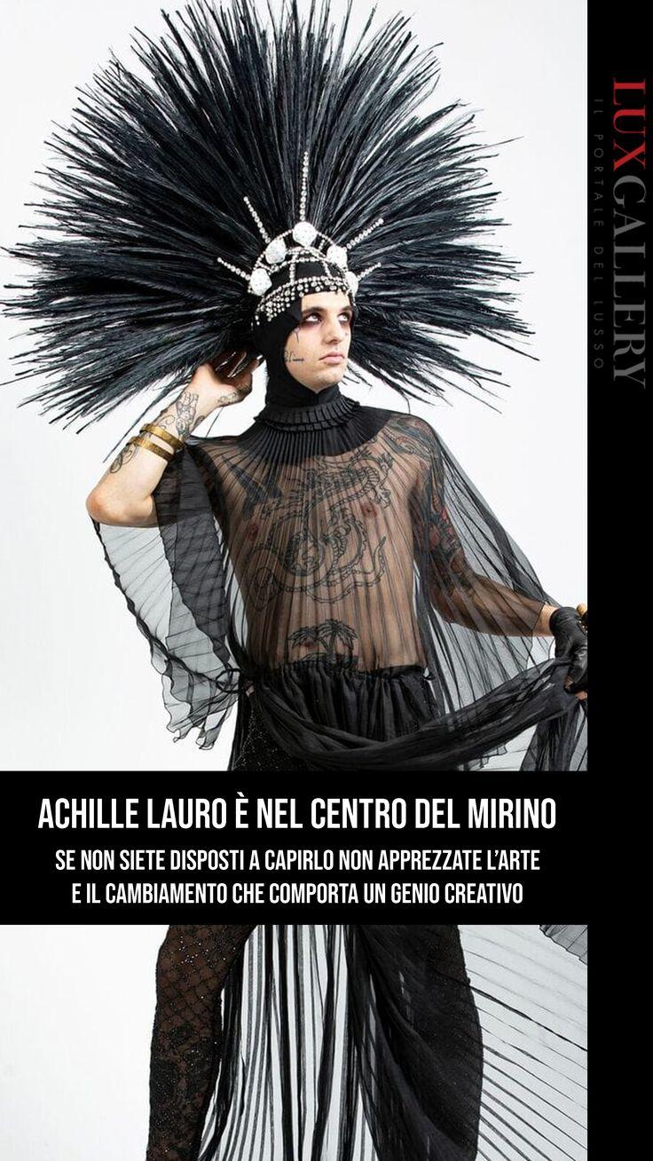 Non vi piace Achille Lauro? Non avete capito niente! nel