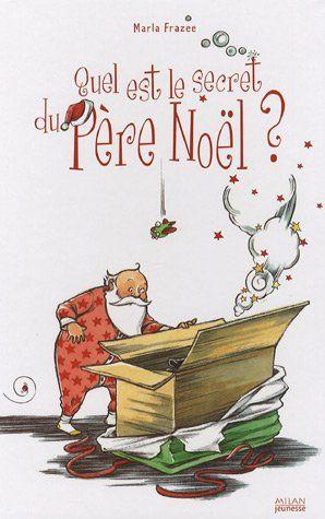 Amazon.fr - Quel est le secret du Père Noël ? - Didier Debord, Marla Frazzee - Livres