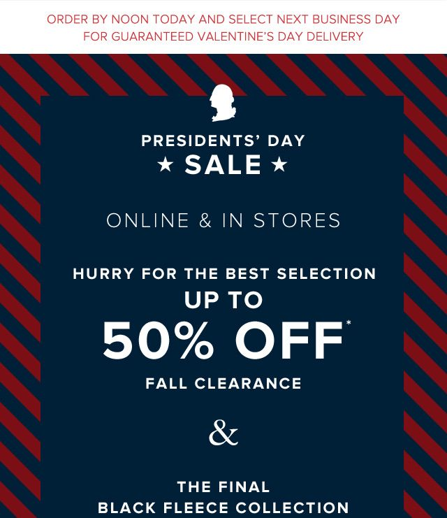 PRESIDENTS' DAY SALE | ONLINE & IN STORES