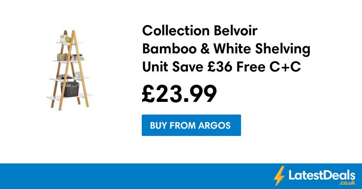 Collection Belvoir Bamboo & White Shelving Unit Save £36 Free C+C, £23.99 at Argos