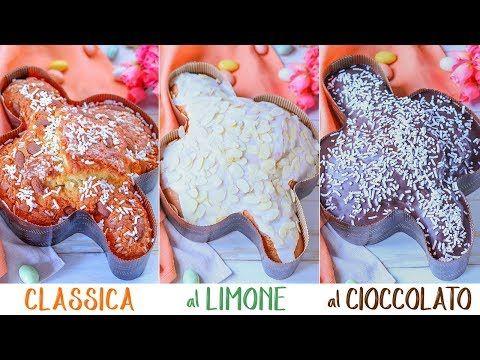 COLOMBA DI PASQUA VELOCE in 3 Versioni - Colomba Classica, Colomba al Limone, Colomba al Cioccolato - YouTube