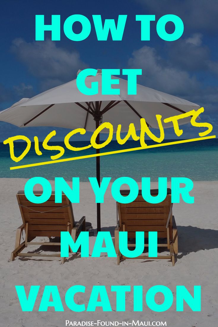 How to get major discounts on your next Maui vacation: see how to save money on flights, accommodations,  rental cars, activities, and dining out!  https://www.paradise-found-in-maui.com/discount-maui-vacation.html