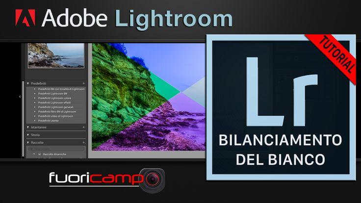 Tutorial Lightroom - CC #6 BILANCIAMENTO DEL BIANCO In tutte le macchine fotografiche è presente il bilanciamento del bianco, che serve per ottenere una foto cromaticamente accurata neutralizzando le dominanti di colore.