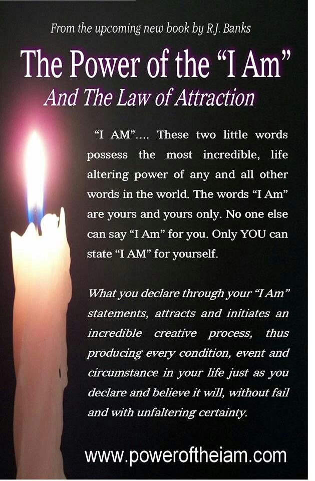 """I AM"", also called the Tetragrammaton, to litterally bring into existence what you focus on - in daily life, not just spellwork times (although it works just as well!)"