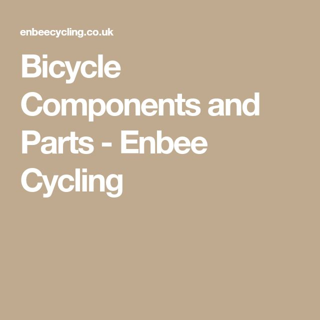 Bicycle Components and Parts - Enbee Cycling