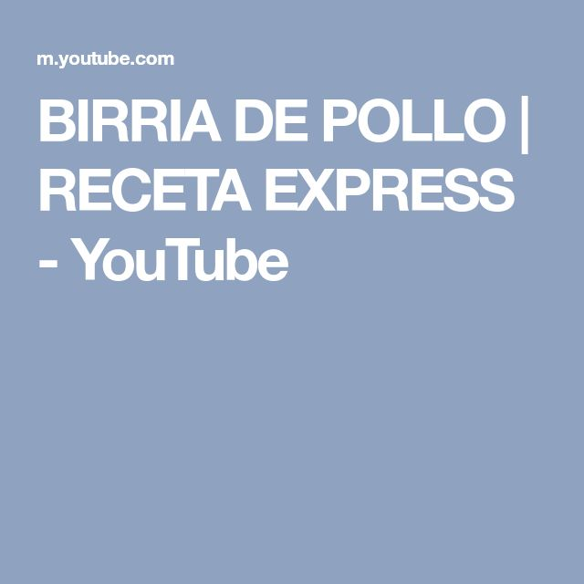 BIRRIA DE POLLO | RECETA EXPRESS - YouTube