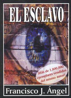 Mil Libros: El esclavo, de Francisco J. Ángel