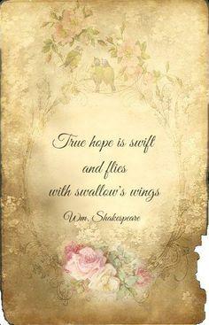 - Wm Shakespeare, King Richard lll
