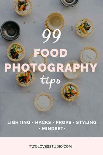99 Food Photography Tips: A collection of food photography tips from photographers at all stages of their creative journey. Tips about lighting, hacks, props, styling and mindset. Click to read.