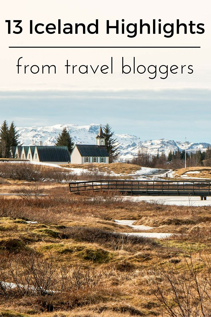 We've asked travel bloggers about their Iceland highlights. The result? Some great ideas for any trip to Iceland. You can't miss these Iceland highlights!