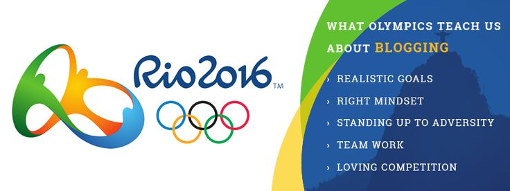 WHAT Olympics TEACH US ABOUT BLOGGING -  #contentmarketing #Bloggers #Rio2016