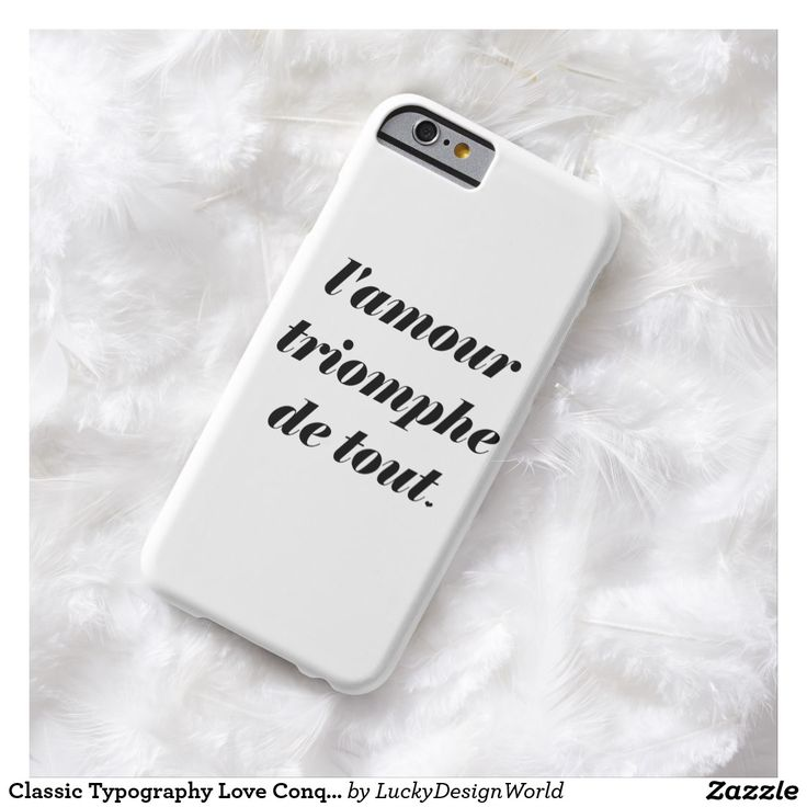 Classic Typography Love Conquers All, Amour Quote Barely There iPhone 6 Case