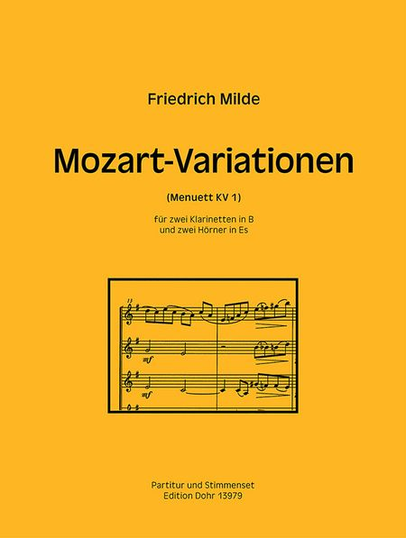 Mozart-Variationen (Menuett KV 1) fur zwei Klarinetten in B und zwei Horner in Es