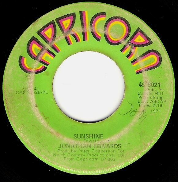 "Edwards, Jonathan / Sunshine | Capricorn 45-8021 | Single, 7"" Vinyl 