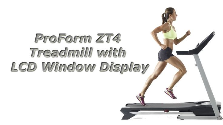ProForm ZT4 Treadmill Review Manual...
