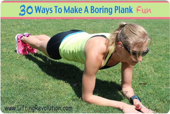 Top 30 Thursday: 30 Plank Exercises To Shock Your Core {And Body} - Lifting Revolution