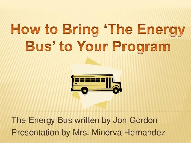 Bringing the Energy Bus to Your Program