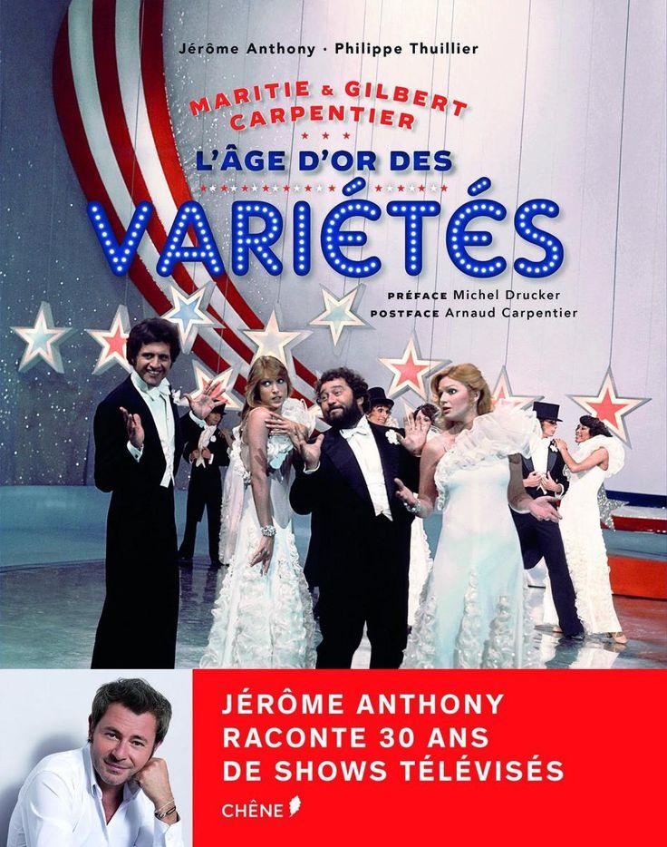 Maritie & Gilbert Carpentier - L'Âge d'Or des Variétés
