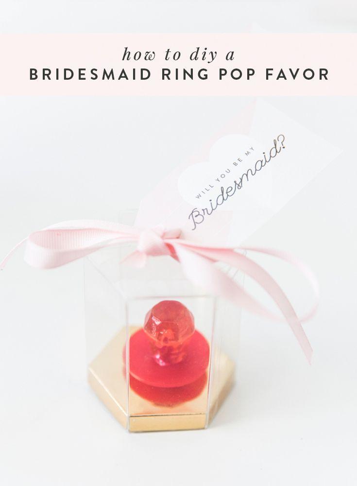 DIY Ring Pop Favor + Be My Bridesmaid Free Printable