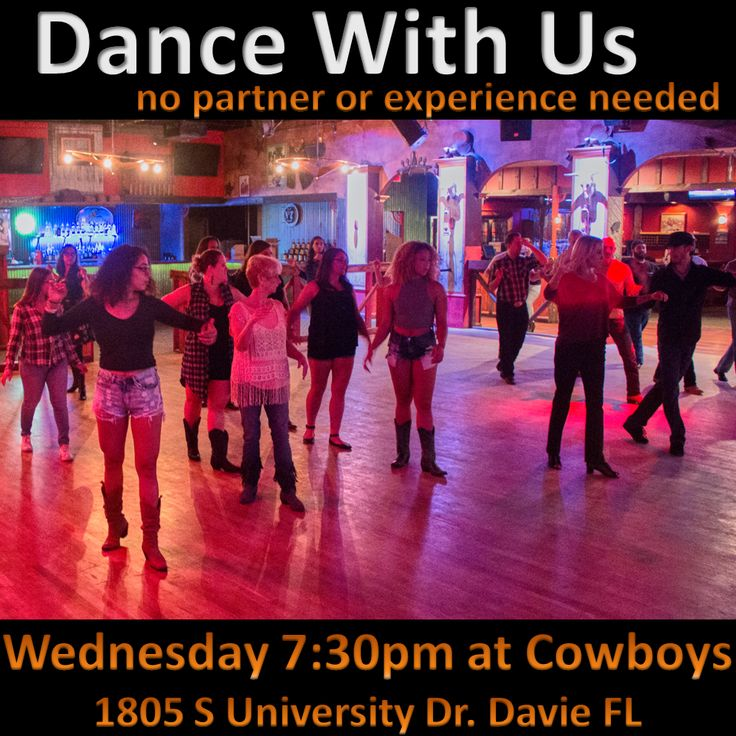 Dance and Lesson Today Wednesday 11/30 7:30-9pm at Cowboys Saloon: 1805 S University Dr, Davie FL No partner required - West Coast Swing and Two-Step. Great fun for all levels!